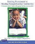 Linking Assessment to Reading Comprehension Instruction: A Framework for Actively Engaging L...