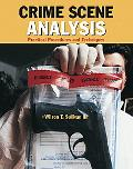 Crime Scene Analysis Practical Procedures and Techniques
