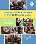 Foundations and Best Practices in Early Childhood Education History, Theories, and Approache...