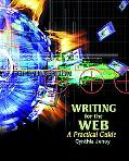 Writing for the Web A Practical Guide