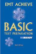 Emt Achieve Basic Test Preparation