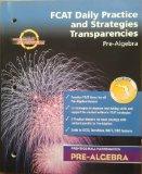 FCAT Daily Practice and Strategies Transparencies (Pre-Algebra Prentice Hall Mathematics)