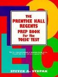 Prentice Hall Regents Prep Book for the TOEIC Test - Steven A. Stupak - Paperback