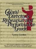 Choral Director's Rehearsal+perform.gde