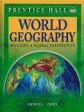 World Geography: Building a Global Perspective, Student Edition