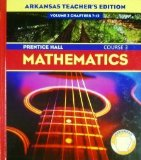 Arkansas Teacher's Edition Volume 1 Chapter's 1-6 Mathematics Course 3