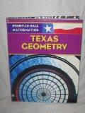 Prentice Hall Mathmatics: Texas Geometry
