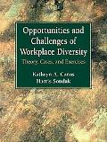 Opportunities And Challenges of Workplace Diversity Theory, Cases, and Exercises