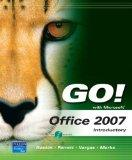 GO! with Microsoft Office 2007 Introductory Value Pack (includes myitlab for GO! with Micros...