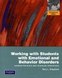 Working with Students with Emotional and Behavior Disorders: Characteristics and Teaching St...