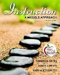 Instruction: A Models Approach (with MyEducationLab) (6th Edition)