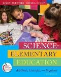 Science in Elementary Education: Methods, Concepts, and Inquiries (with MyEducationLab) (11t...