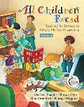 All Children Read: Teaching for Literacy in Today's Diverse Classrooms (with MyEducationLab)...