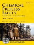 Chemical Process Safety: Fundamentals with Applications (3rd Edition) (Prentice Hall Interna...