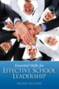 Essential Skills for Effective School Leadership