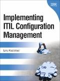 Implementing ITIL Configuration Management (2nd Edition)