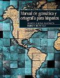 Manual De Gramatica Y Ortograffa Para Hispanos