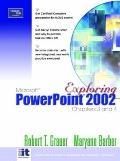 Exploring Ms.powerpoint 2002 Chpt.3+4