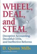 Wheel, Deal and Steal: Deceptive Accounting, deceitful CEO's and Ineffective reforms