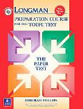 Longman Preparation Course for the TOEFL Test:  The Paper Test  (Student Book with Answer Ke...