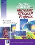 Getting Started With Microsoft Office Xp Projects