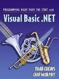 Programming Right from the Start With Visual Basic.Net Student