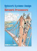 Network Systems Design Using Network Processors Intel Ixp Version