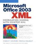 Xml in Office 2003 Information Sharing With Desktop Xml