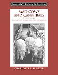 Mad Cows and Cannibals A Guide to the Transmissible Spongiform Encephalopatries