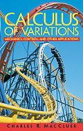 Calculus Of Variations Mechanics, Control, and Other Applications
