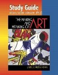 Making & Meaning of Art Study Guide