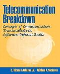 Telecommunication Breakdown Concepts of Communication Transmitted Via Software-Defined Radio