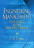 Engineering Management Challenges In The New Millennium