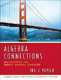 Algebra Connections Mathematics for Middle School Teachers