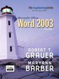 Exploring Microsoft Office Word 2003