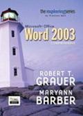 Exploring Microsoft Office Word 2003 Adhesive Bound