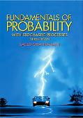 Fundamentals Of Probability with Stochastic Processes
