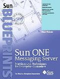 Sun One Messaging Server Practices and Techniques for Enterprise Customers