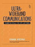 Ultra-Wideband Communications Fundamentals And Applications