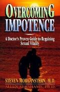 Overcoming Impotence: Doctor's Guide to Regaining Sexual Vitality