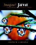 Imagine! Java: Programming Concepts in Context