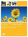 Digital Photography From Camera To Printer, Print To Computer, Videotape To Dvd, And More!