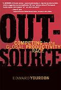 Outsource Competing In The Global Productivity Race