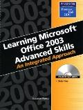 Learning Microsoft Office 2003 Advanced Skills An Integrated Approach