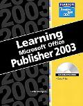 Learning Microsoft Publisher 2003