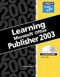 Learning Microsoft Publisher 2003