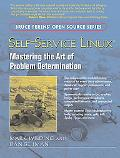 Self-service Linux Mastering the Art of Problem Determination
