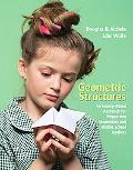 Geometric Structures An Inquiry-based Approach for Prospective Elementary and Middle School ...