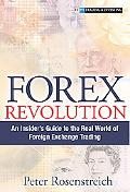 Forex Revolution An Insider's Guide To The Real World Of Foreign Exchange Trading