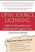 Open Source Licensing Software Freedom And Intellectual Property Law